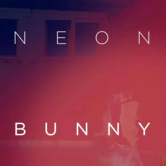 neon bunny it's you
