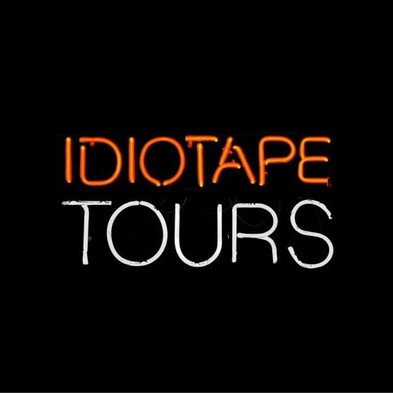 idiotape tours