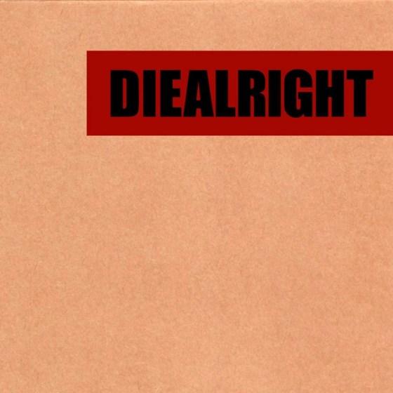 diealright