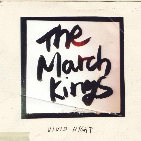 the march kings vivid night
