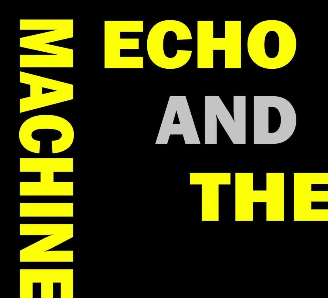 echo and the machine