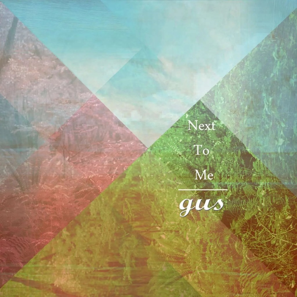 Gus_Next To Me_Cover Jacket