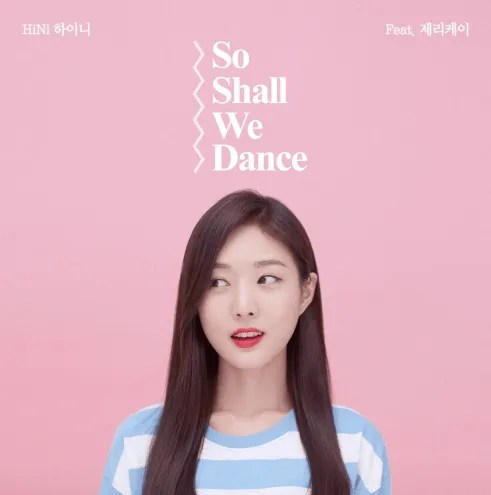 hini so shall we dance