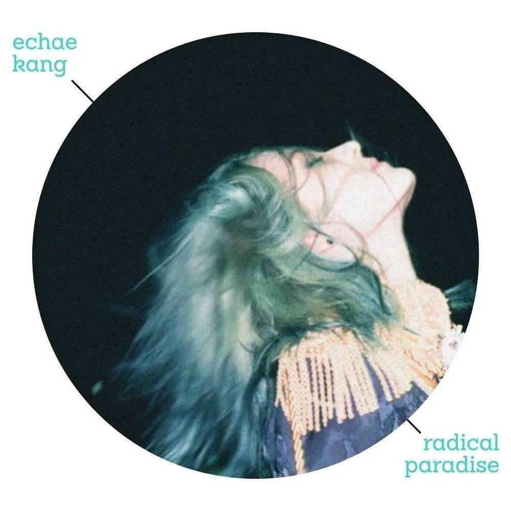 echae-kang-radical-paradise