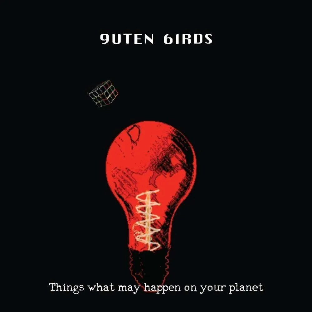 guten-birds-things-what-may-happen-on-your-planet