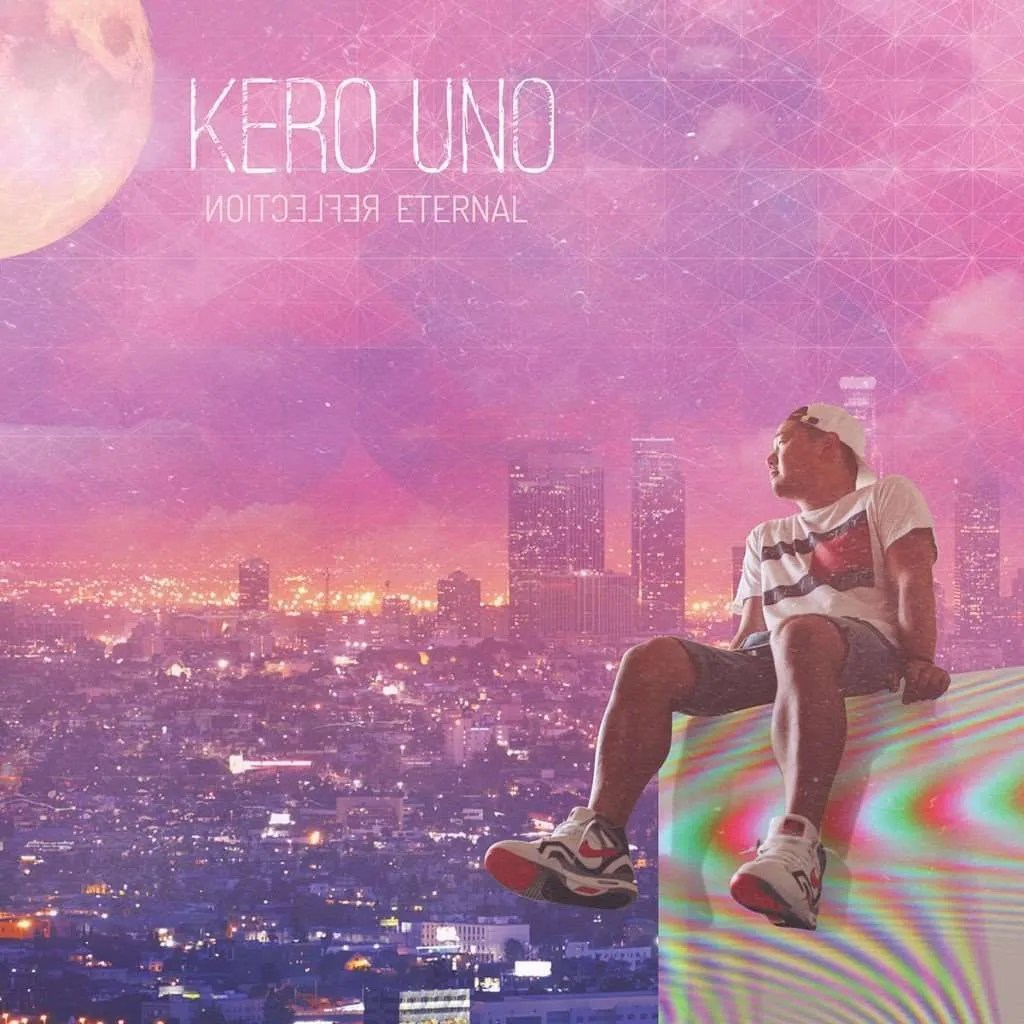 kero one reflection eternal