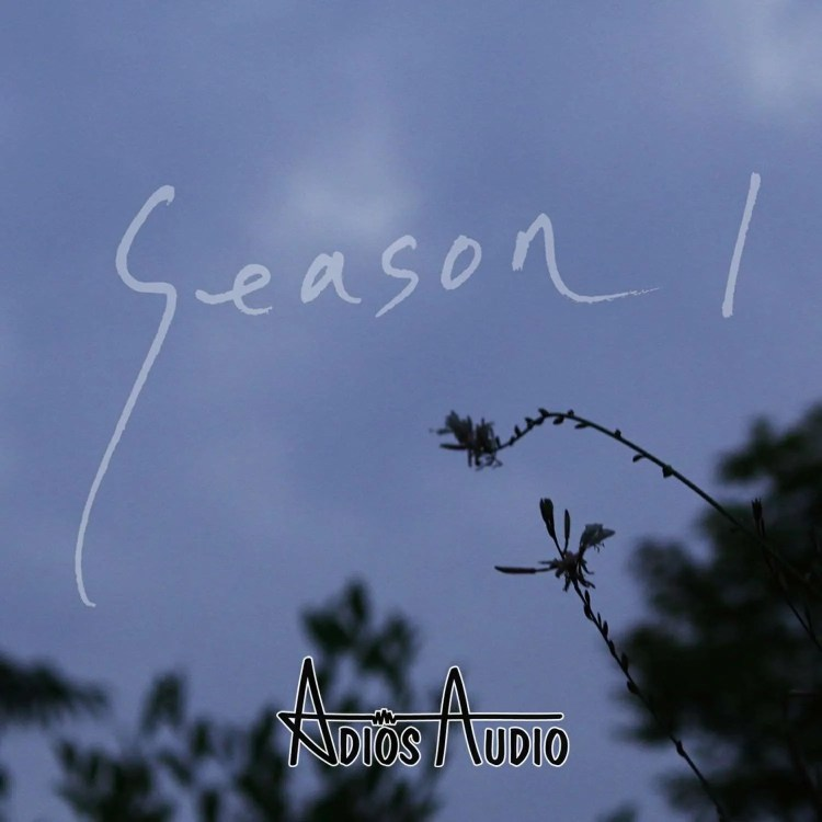 adios audio season 1