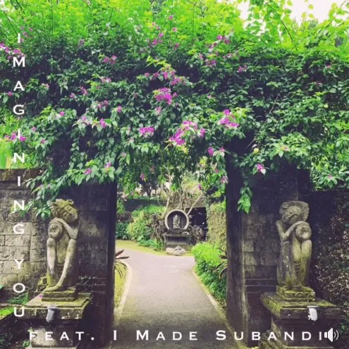 love x stereo imagining you i made subandi