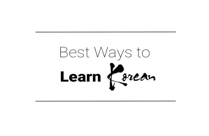 Best Ways to Learn Korean