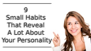 reveal a lot about your personality