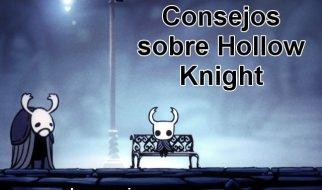 Hollow Knight Consejos Novatos