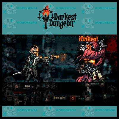 Dismas dando un buen Golpe Crítico en Darkest Dungeon