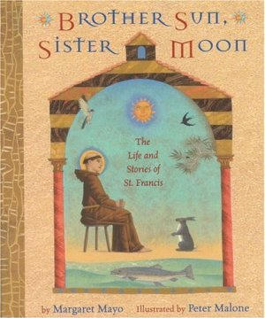 Brother Sun, Sister Moon: The Life and Stories of St. Francis