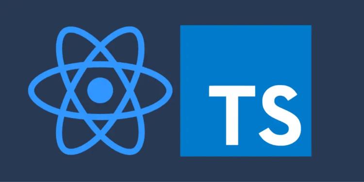 Typescript & React.JS
