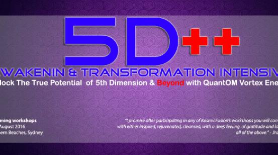 Kosmic Fusion ® – 5D++ AwaKeNiN & TrANsForMaTioN Intensive Workshop in Australia – [August 2016]