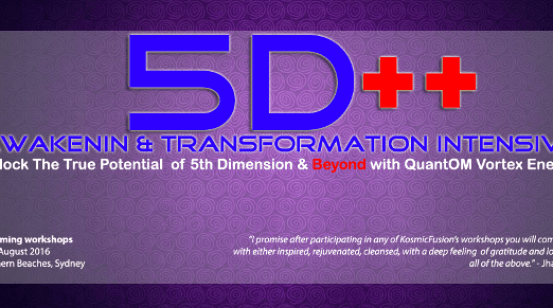 Kosmic Fusion ® – 5D++ AwaKeNiN & TrANsForMaTioN Intensive Workshop in Australia – [August 2016]
