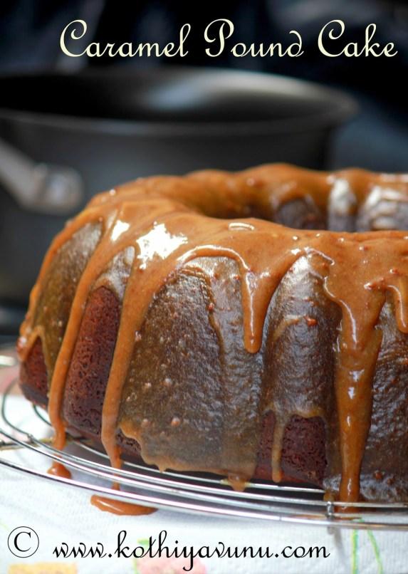 Caramel pound cale with caramel icing |kothiyavunu.com