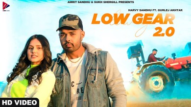 Photo of Harvy Sandhu & Gurlej Akhtar – Low Gear 2.0 Lyrics