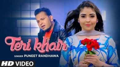 Photo of Puneet Randhawa x Harjit Bahia – Teri Khair Lyrics