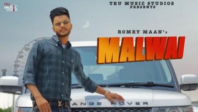 Photo of Romey Maan Ft Sruishty Mann – Malwai Lyrics