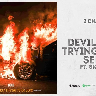 2 Chainz Ft Skooly – Devil Just Trying to Be Seen lyrics