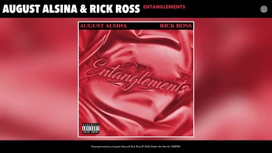 Photo of August Alsina & Rick Ross – Entanglements Lyrics