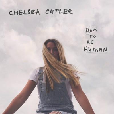 Chelsea Cutler – Crazier Things lyrics
