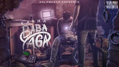Photo of Karma x RAFTAAR on the beat – Baba Yaga Lyrics