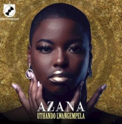 Azana - Uthando Lwangempela Lyrics