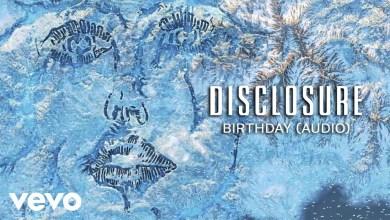 Photo of Disclosure x Kehlani & Syd – Birthday lyrics