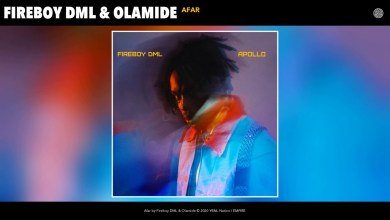 Photo of Fireboy DML – Afar Ft. Olamide