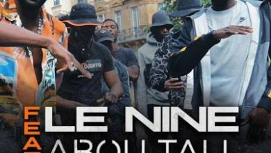 Photo of Le Nine Ft Abou Tall – FTB #7 lyrics