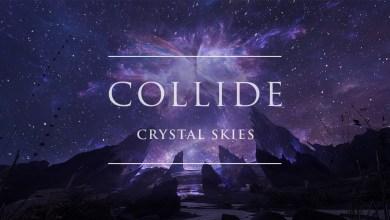 Photo of Crystal Skies – Collide lyrics