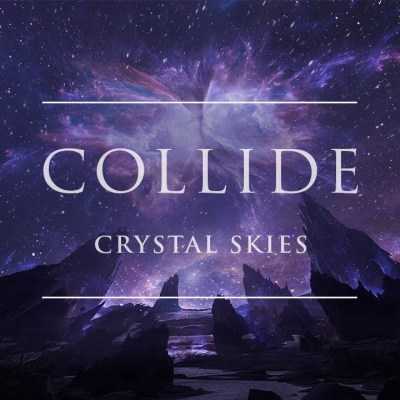 Crystal Skies – Collide lyrics