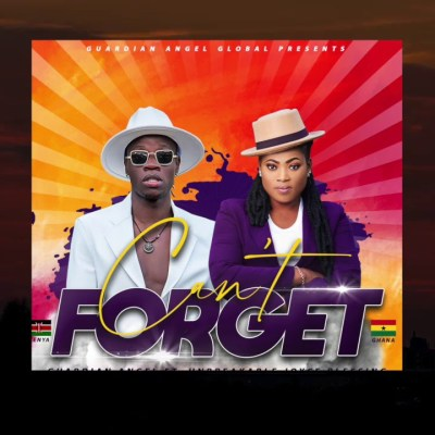 GUARDIAN ANGEL x JOYCE BLESSING - CAN'T FORGET Lyrics