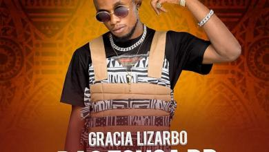 Photo of Gracia Lizarbo – Bao zonga bb Lyrics