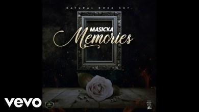 Photo of Masicka – Memories lyrics