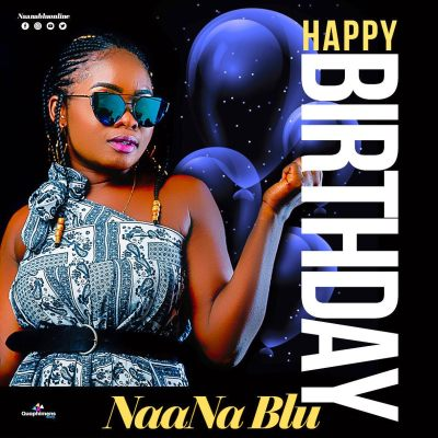 NAANA BLU - Happy Birthday Lyrics