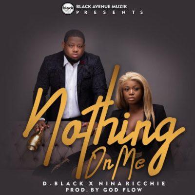 Nina Ricchie X D-Black – Nothing On Me