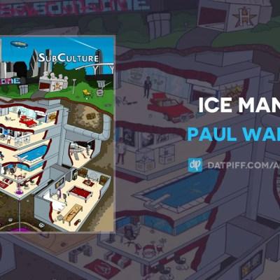 Paul Wall – Ice Man lyrics