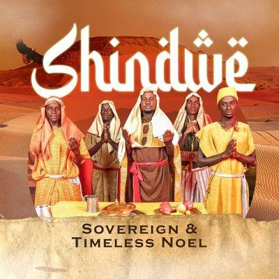 Sovereign X Timeless Noe - Shindwe Lyrics