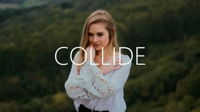 Photo of ryscu – Collide Lyrics