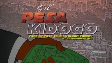 Photo of B2K – Pesa Kidogo Lyrics