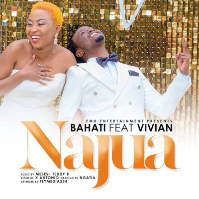 BAHATI Ft VIVIAN - NAJUA Lyrics