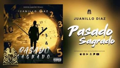 Photo of Juanillo Díaz – Pasado Sagrado lyrics
