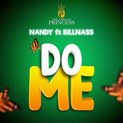 Nandy Ft Billnass - Do me Lyrics