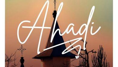 Photo of SOUNDS OF WORSHIP – AHADI Lyrics