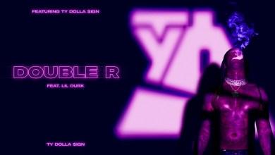 Photo of Ty Dolla $ign Ft Lil Durk – Double R lyrics