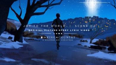 Photo of for KING & COUNTRY – Joy To The World lyrics