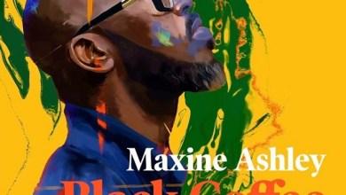 Photo of BLACK COFFEE Ft MAXINE ASHLEY x SUN-EL MUSICIAN – You Need Me Lyrics